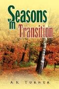 Cover-Bild zu Turner, A. K.: Seasons in Transition