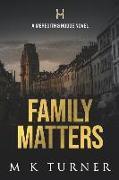 Cover-Bild zu Turner, M. K.: Family Matters