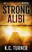 Cover-Bild zu Turner, K. C.: Strong Alibi