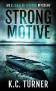 Cover-Bild zu Turner, K. C.: Strong Motive