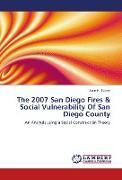 Cover-Bild zu Turner, Anne K.: The 2007 San Diego Fires & Social Vulnerability Of San Diego County