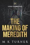 Cover-Bild zu Turner, M. K.: The Making of Meredith