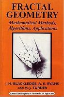 Cover-Bild zu Blackledge, J. M.: Fractal Geometry: Mathematical Methods, Algorithms, Applications
