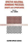 Cover-Bild zu Turner, M. K. (Hrsg.): Effective Industrial Membrane Processes: Benefits and Opportunities