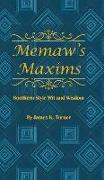 Cover-Bild zu Turner, James K.: Memaw's Maxims: Southern Style Wit and Wisdom