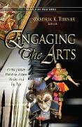 Cover-Bild zu Turner, Fredrik K (Hrsg.): Engaging the Arts