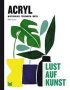 Cover-Bild zu Acryl - Lust auf Kunst von Isaac, Rita