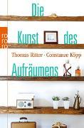 Cover-Bild zu Die Kunst des Aufräumens von Ritter, Thomas