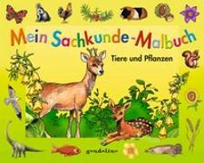 Cover-Bild zu Mein Sachkunde-Malbuch Tiere und Pflanzen von gondolino Malen und Basteln (Hrsg.)