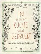 Cover-Bild zu In unsrer Küche wird gedruckt von Hantke, Laura Sofie