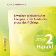 Cover-Bild zu Erwachen schöpferischer Energien in der Ausdrucksphase des Frühlings von Wessbecher, Harald