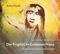 Cover-Bild zu Der Prophet im goldenen Prana - Hörbuch von Kuby, Beate