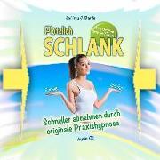 Cover-Bild zu Plötzlich Schlank - Für Sie und Ihn von Bartle, Jeffrey J.