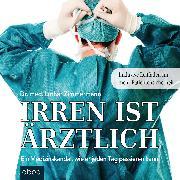 Cover-Bild zu Irren ist ärztlich von Zimmermann, Lothar