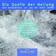 Cover-Bild zu Die Quelle der Heilung von Leuwer, Horst