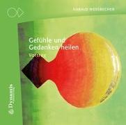 Cover-Bild zu Gefühle und Gedanken heilen von Wessbecher, Harald