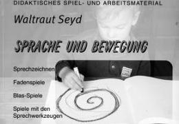 Cover-Bild zu Sprache und Bewegung von Seyd, Waltraut