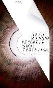 Cover-Bild zu Muschg, Adolf: Heimkehr nach Fukushima (eBook)