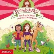 Cover-Bild zu Frixe, Katja: Simsalahicks! Die freche Hexe und das Zauberpony
