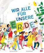 Cover-Bild zu Edwards, Nicola: Wir alle für unsere Erde