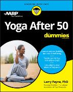Cover-Bild zu Payne, Larry: Yoga After 50 For Dummies