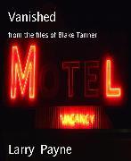 Cover-Bild zu Payne, Larry: Vanished (eBook)