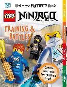 Cover-Bild zu Grange, Emma: LEGO NINJAGO Training & Battles Ultimate Factivity Book