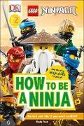 Cover-Bild zu Peet, Rosie: DK Readers Level 2: LEGO NINJAGO How To Be A Ninja