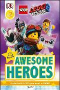 Cover-Bild zu Peet, Rosie: THE LEGO® MOVIE 2 Awesome Heroes