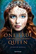 Cover-Bild zu Benkau, Jennifer: One True Queen, Band 1: Von Sternen gekrönt