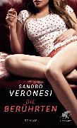 Cover-Bild zu Veronesi, Sandro: Die Berührten