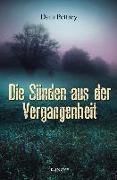 Cover-Bild zu Die Sünden aus der Vergangenheit von Pettrey, Dani