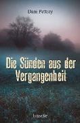 Cover-Bild zu Die Sünden aus der Vergangenheit (eBook) von Pettrey, Dani
