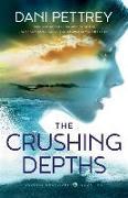 Cover-Bild zu The Crushing Depths von Pettrey, Dani