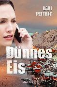 Cover-Bild zu Dünnes Eis (eBook) von Pettrey, Dani