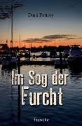 Cover-Bild zu Im Sog der Furcht (eBook) von Pettrey, Dani