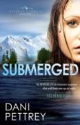 Cover-Bild zu Submerged (Alaskan Courage Book #1) (eBook) von Pettrey, Dani