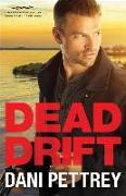Cover-Bild zu Dead Drift von Pettrey, Dani