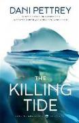 Cover-Bild zu The Killing Tide von Pettrey, Dani