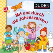 Cover-Bild zu Weller-Essers, Andrea: Duden 24+: Mit uns durch die Jahreszeiten!