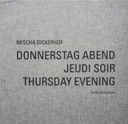 Cover-Bild zu Haupt, Sabine: DONNERSTAG ABEND - JEUDI SOIR - THURSDAY EVENING
