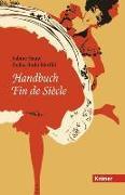 Cover-Bild zu Haupt, Sabine (Hrsg.): Handbuch Fin de Siècle (eBook)