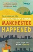 Cover-Bild zu Makumbi, Jennifer Nansubuga: Manchester Happened