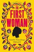 Cover-Bild zu Makumbi, Jennifer Nansubuga: First Woman (eBook)