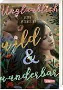 Cover-Bild zu McLachlan, Jenny: Unglaublich wild und wunderbar