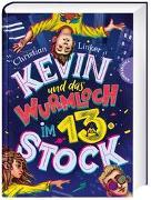 Cover-Bild zu Linker, Christian: Kevin und das Wurmloch im 13. Stock