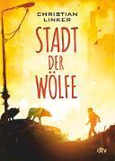 Cover-Bild zu Linker, Christian: Stadt der Wölfe