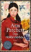 Cover-Bild zu Patchett, Ann: Das Holländerhaus (eBook)