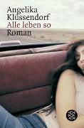 Cover-Bild zu Klüssendorf, Angelika: Alle leben so
