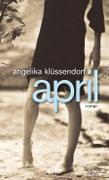 Cover-Bild zu Klüssendorf, Angelika: April (eBook)